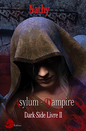 9782369761426: Dark-Side: Asylum Vampire, Livre II