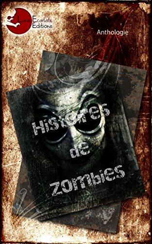 Histoires de Zombies: Esther J. Hervy;