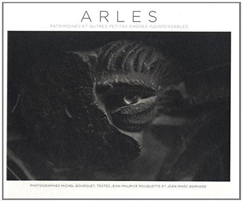 9782369800088: Arles, Patrimoines et Autres Petites Choses Indispensables