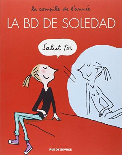9782369810162: La BD de Soledad, Tome 1 :