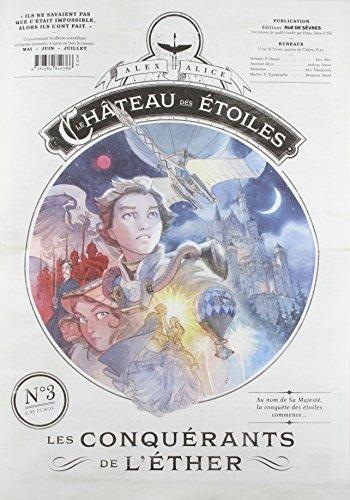 9782369810766: Le ch�teau des �toiles, Tome 3 : Les conqu�rants de l'�ther