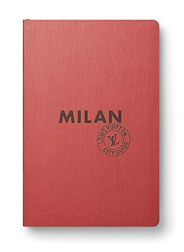 9782369830337: The Louis Vuitton City Guide: Milan