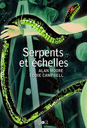 Serpents et échelles: Moore, Alan