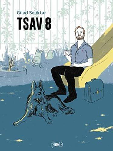 TSAV 8: SELIKTAR GILAD