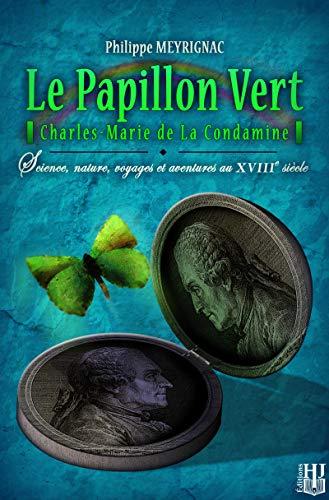 9782370112446: Le Papillon Vert (French Edition)