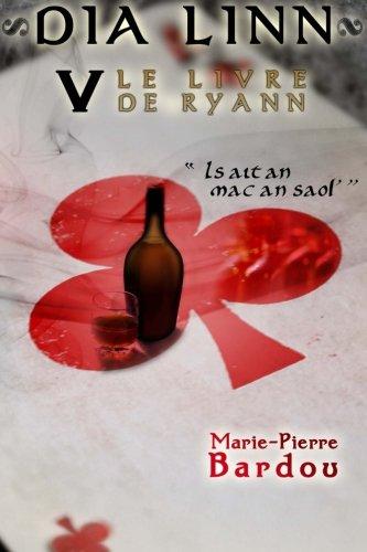 9782370113344: Dia Linn - V - Le Livre de Ryann (Is ait an mac an saol')