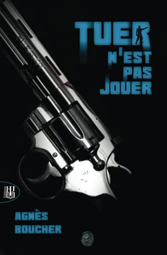 9782370113559: Tuer N'Est Pas Jouer