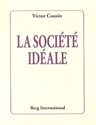 La société idéale: Victor Cousin
