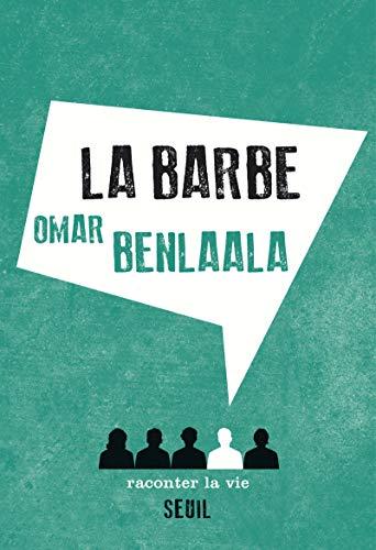 Barbe (La): Benlaala, Omar