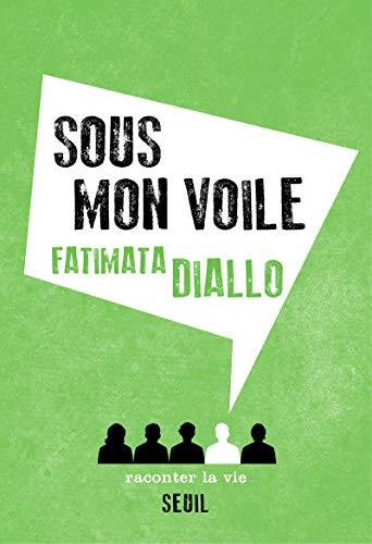 Sous mon voile: Diallo, Fatimata