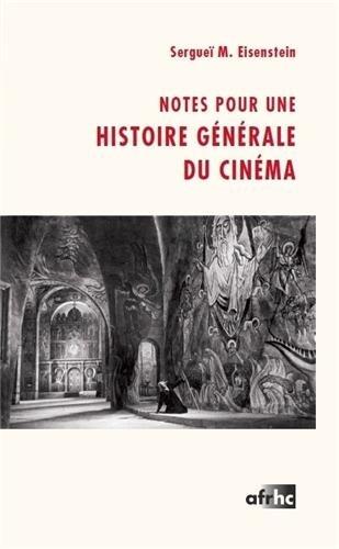 9782370290014: Notes pour une histoire générale du cinéma