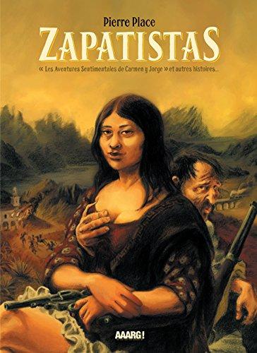 Zapatistas: Place, Pierre