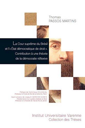 9782370320179: La Cour suprême du Brésil et l'État démocratique de droit : Contribution à une théorie de la démocratie réflexive