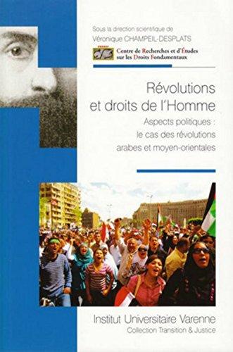 Révolutions et droits de l'homme : Aspects politiques : le cas des révolutions ...