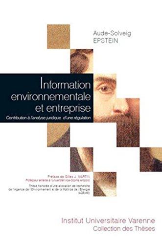 Information environnementale et entreprise : Contribution à l'analyse juridique d'...