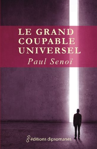 9782370440150: Le grand coupable universel (French Edition)