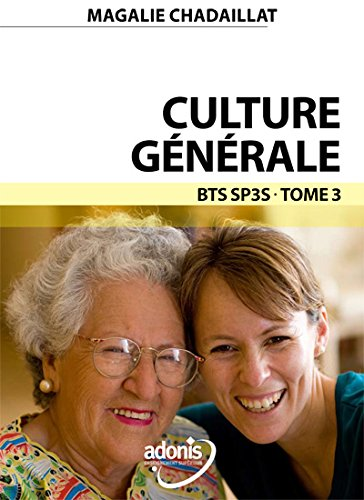 9782370540164: Culture G�n�rale Tome 3 BTS SP3S