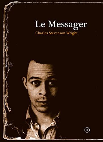 MESSAGER -LE-: WRIGHT STEVENSON CHA
