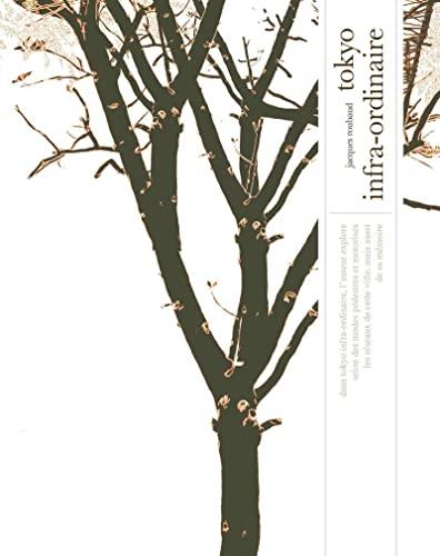 9782370550156: Tokyo infra-ordinaire : Edition jardin