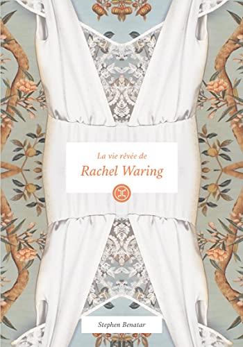 La vie rêvée de Rachel Waring: Stephen Benatar