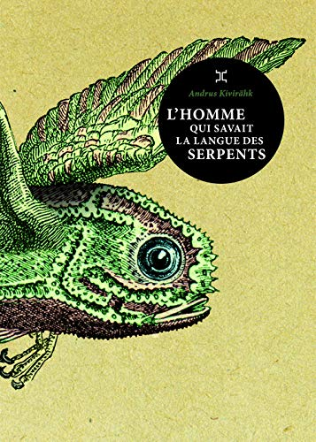 9782370550637: L'Homme qui savait la langue des serpents