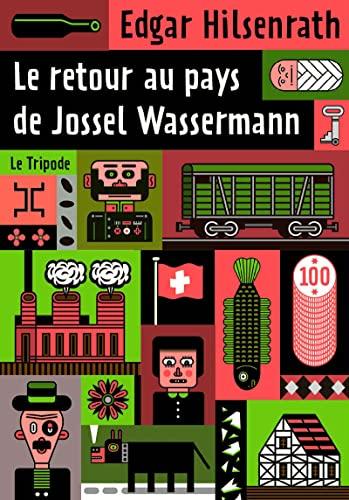 Retour au pays de Jossel Wassermann (Le): Hilsenrath, Edgar