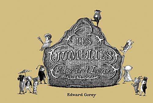 LES JUMBLIES: GOREY EDWARD