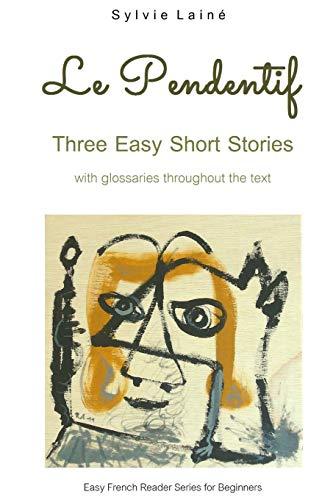 Le Pendentif: Easy Short Stories with English: Lainà , Sylvie