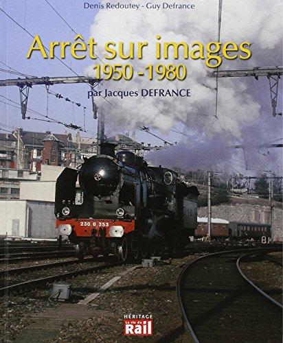 9782370620057: Arrêt sur images 1950-1980 vues par Jacques Defrance