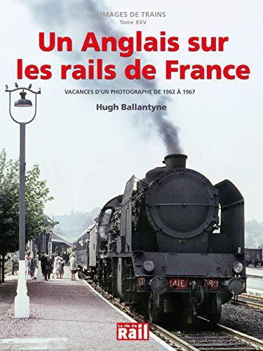 Anglais sur les rails de France: Didier Leroy, G�rard Chambard