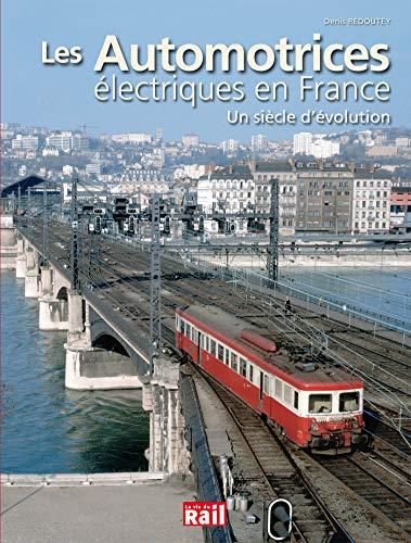 9782370620255: Les automotrices électriques en France