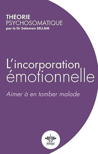 9782370660022: L'incorporation émotionnelle