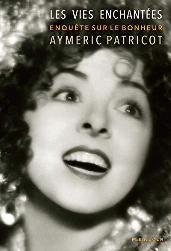 Les vies enchantées: Patricot, Aymeric
