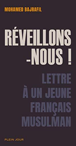 9782370670328: Réveillons-nous ! Lettre à un jeune français musulman