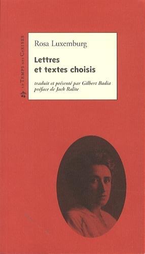 Lettres et textes choisis: Luxemburg, Rosa