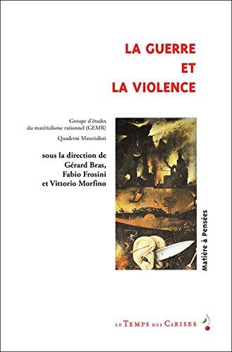 GUERRE ET LA VIOLENCE -LA-: GEMR