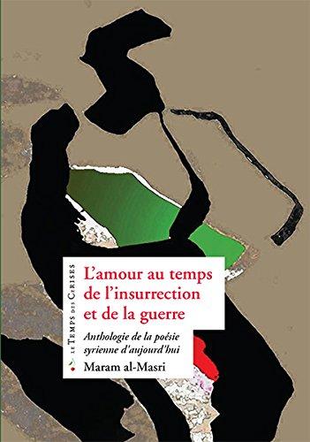 Amour au temps de l'insurrection: Al-Masri, Maram