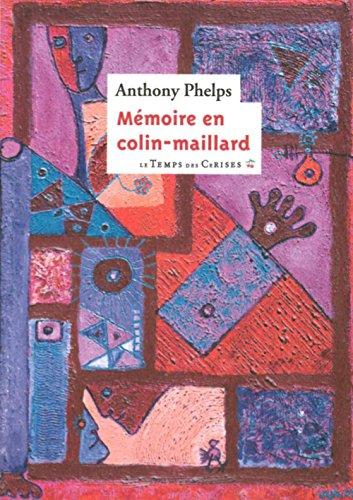 Mémoire en colin-maillard: Phelps, Anthony