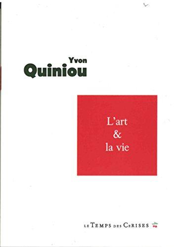 ART ET LA VIE -L-: QUINIOU YVON
