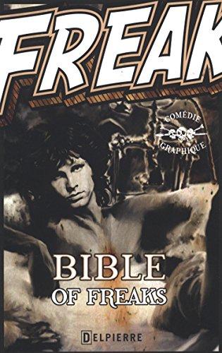 Bible of Freaks: Alain Frétet