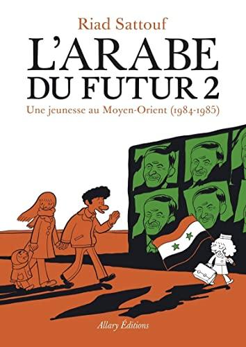 L'Arabe du futur - Tome 2 (French Edition): Riad Sattouf