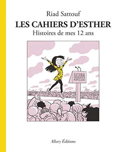 9782370731531: Les Cahiers d'Esther - tome 3 Histoires de mes 12 ans