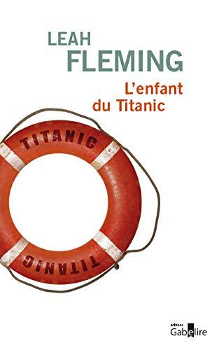 9782370830104: L'enfant du Titanic