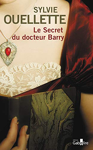 9782370830265: Le secret du docteur Barry