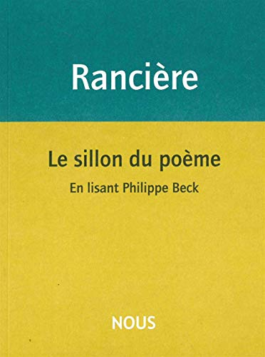 SILLON DU POEME -LE-: RANCIERE JACQUES