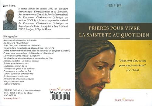 Prières pour vivre la sainteté au quotidien: Jean Pliya