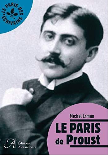 9782370890207: LE PARIS DE PROUST