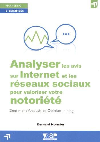9782370900074: Analyser les avis sur internet et les réseaux sociaux pour valoriser votre notoriété