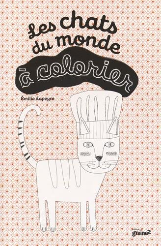 9782370950420: Les chats du monde à colorier