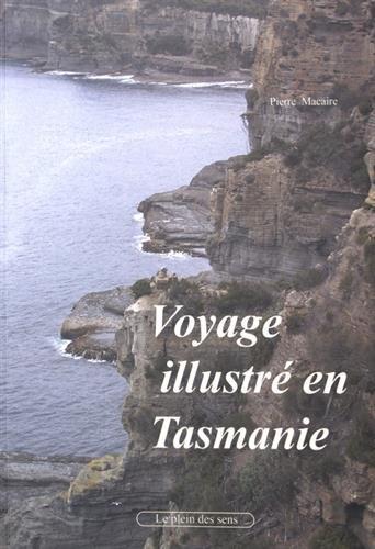 9782370980083: Voyage illustr� en Tasmanie